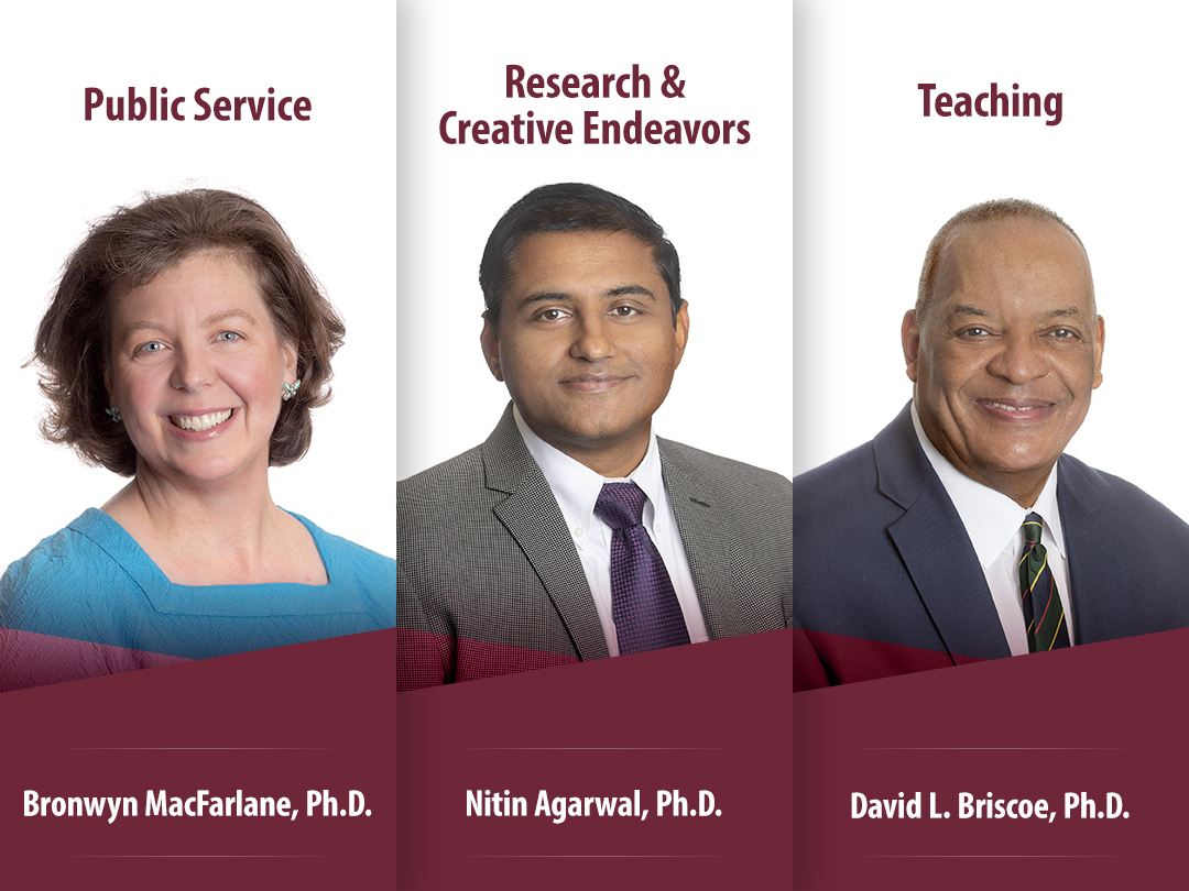 The University of Arkansas at Little Rock has selected Drs. David Briscoe, Nitin Agarwal, and Bronwyn MacFarlane as the 2021 winners of the Faculty Excellence Awards.