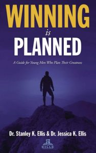 """Drs. Stanley and Jessica Ellis, are sharing their secrets for success through their first book, """"Winning is Planned: A Guide for Young Men Who Plan Their Greatness."""""""