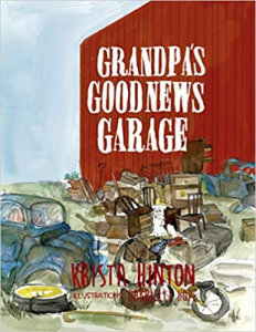 """This is the cover of Krista Hinton's new children's book, """"Grandpa's Good News Garage."""""""