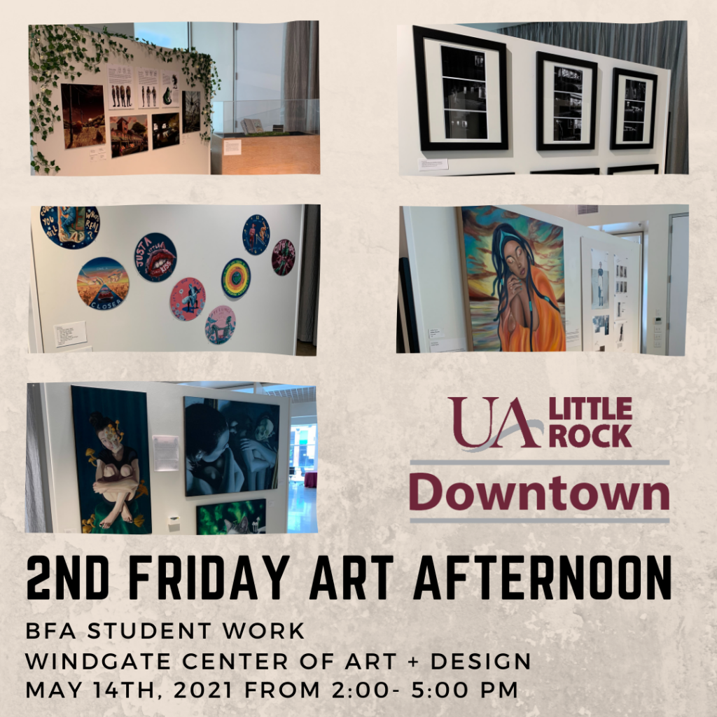 UA Little Rock Downtown will host an exhibit of art projects by BFA students from 2-5 p.m. May 14.