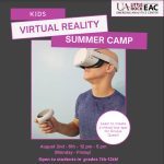 The university's Emerging Analytics Center will host the camp for students in grades 7-12 from noon to 5 p.m. Aug. 2-6 at UA Little Rock. Students will spend an action-packed week creating a virtual reality tour for the Oculus Quest or Oculus Quest 2.