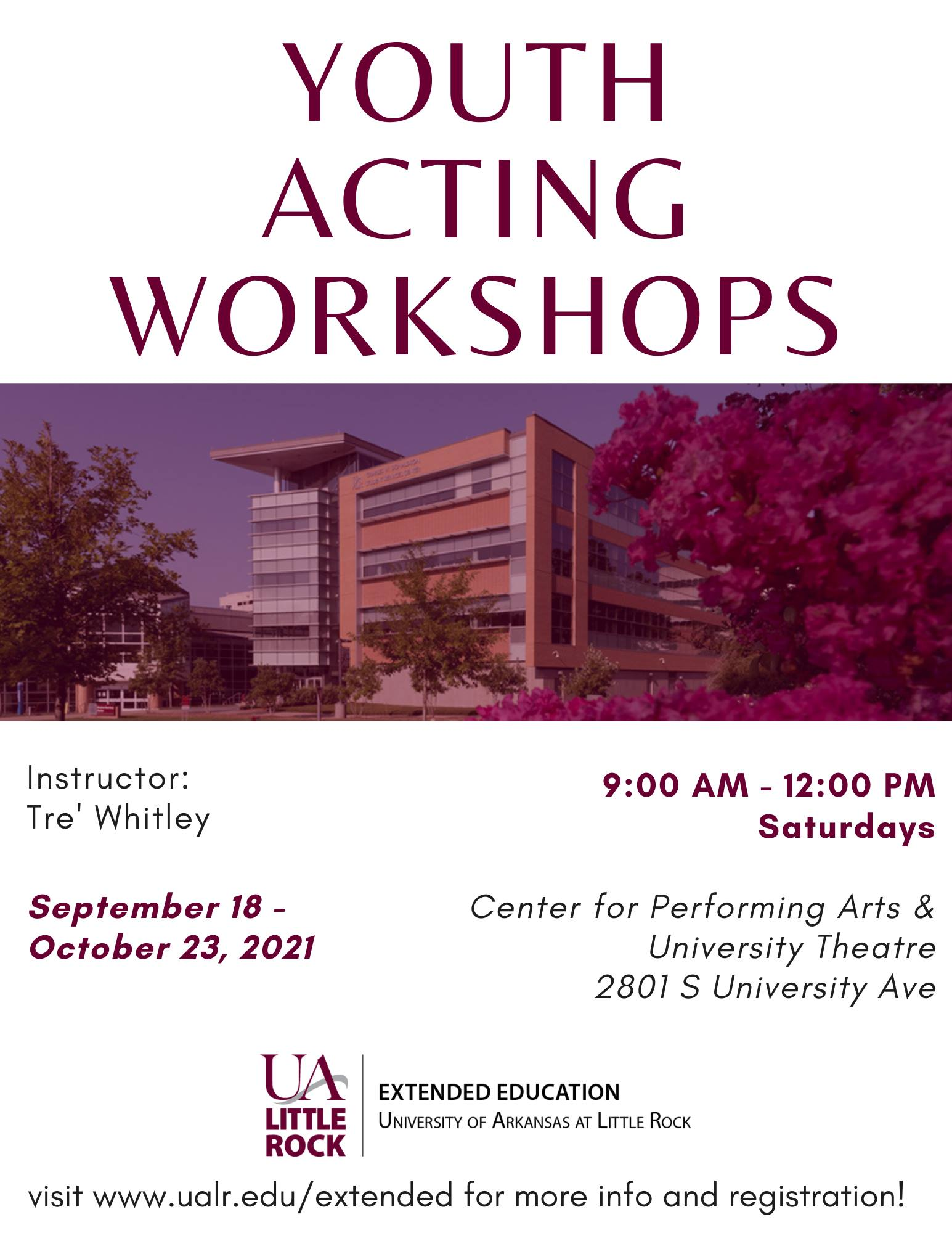 The University of Arkansas at Little Rock will host a six-week Youth Acting Workshop this fall.