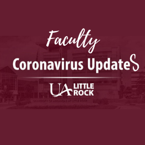 COVID-19 updates for faculty