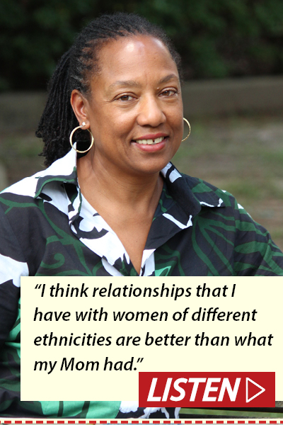 """I think relationships that I've had with women of different ethnicities are better than what my mom had."" Listen to Dr. Mildred Montgomery Randolph interview."