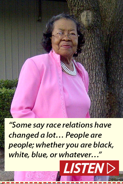 """Some say race relations have changed a lot. ""People are people; whether you are black, white, blue, or whatever."" Listen to interview with Vernita Ellison."