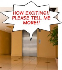 elevator pitch speach bubble -how exciting! Please tell me more!!
