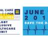 Equal Care for Equal Lives: An Inclusive Healthcare Summit. June 11, 2015 - save the date