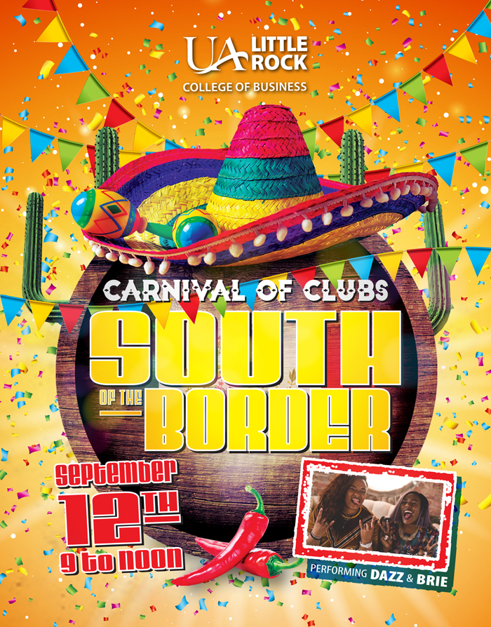 Clubs In Little Rock >> Carnival Of Clubs South Of The Border University Of